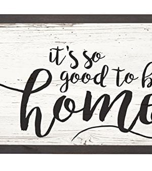 Its So Good To Be Home Distressed 18 X 11 Inch Solid Pine Wood Farmhouse Frame Wall Plaque 0 300x337