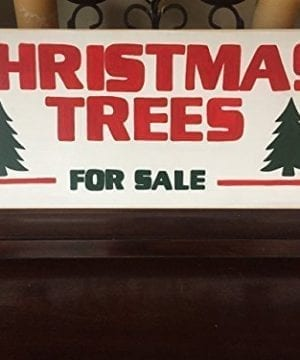 CHRISTMAS TREES For SALE Sign Plaque Decor Rustic Cottage Southern Farmhouse Chic Fixer Upper Style Hand Painted Wooden FREE SHIPPING 0 300x360