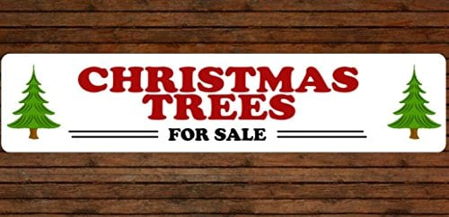 Christmas Trees For Sale 4 X 18 Aluminum Sign Indoor Outdoor Use 0