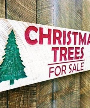 Christmas Trees For Sale Carved Sign 40x12 0 300x360