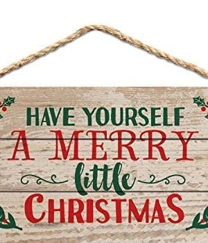 P GRAHAM DUNN Have Yourself A Merry Little Christmas Holly 5 X 10 Wood Plank Design Hanging Sign 0 300x350