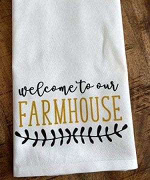 Kitchen Towel Flour Sack Rustic Welcome To Our Farmhouse 0 300x360