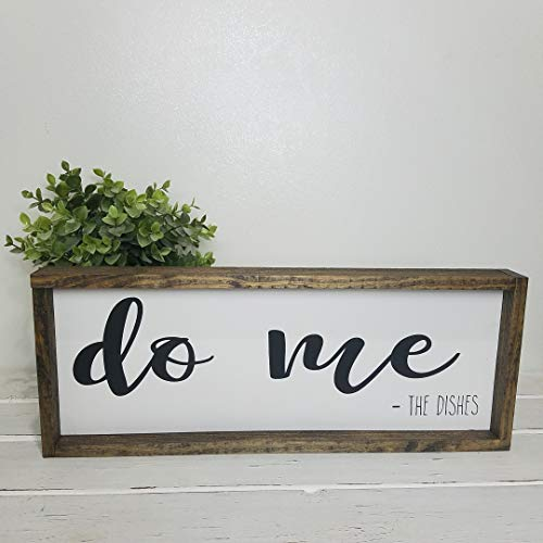 Do Me The Dishes Funny Farmhouse Kitchen Decor Rustic Wood Sign