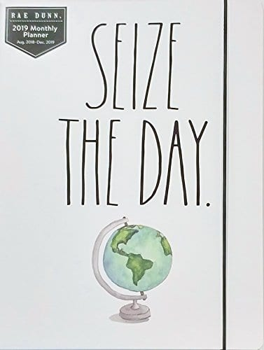 Rae Dunn - Seize The Day - 2019 Monthly Planner Calendar 17 Months Aug  2018-Dec 2019 To Do/Notes