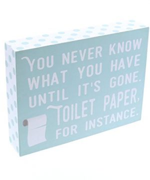 Barnyard Designs You Never Know What You Have Until Its Gone Toilet Paper Humor Box Wall Art Sign Primitive Country Farmhouse Bathroom Home Decor Sign With Sayings 8 X 6 0 300x360