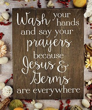 Elegant Signs Wash Your Hands And Say Your Prayers Sign Bathroom Decor Wall Art Kitchen Decor Kitchen Wall Art Bathroom Art 11 X 14 Inch 0 3 300x360