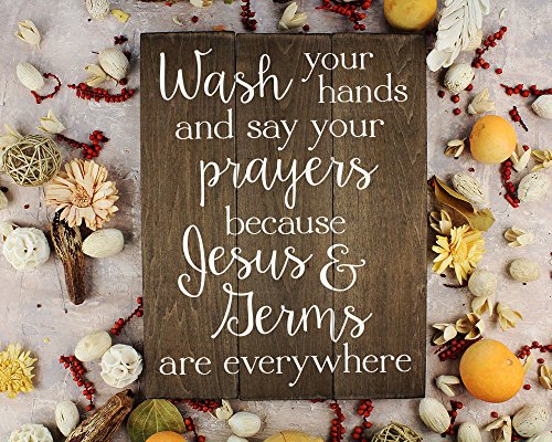 Elegant Signs Wash Your Hands And Say Your Prayers Sign Bathroom Decor Wall Art Kitchen Decor Kitchen Wall Art Bathroom Art 11 X 14 Inch 0 3