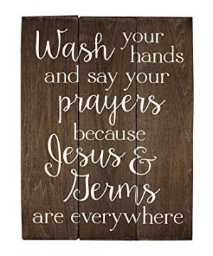 Elegant Signs Wash Your Hands And Say Your Prayers Sign Bathroom Decor Wall Art Kitchen Decor Kitchen Wall Art Bathroom Art 11 X 14 Inch 0 300x360