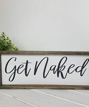 Get Naked Farmhouse Bathroom Decor Rustic Wood Sign 0 300x360