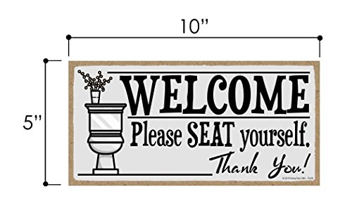 Honey Dew Gifts Welcome Please Seat Yourself 5 X 10 Inch Hanging Wall Art Decorative Wood Sign Home Bathroom Decor 0 0