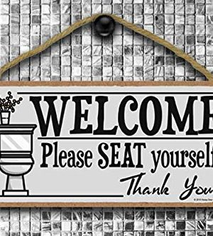 Honey Dew Gifts Welcome Please Seat Yourself 5 X 10 Inch Hanging Wall Art Decorative Wood Sign Home Bathroom Decor 0 2 300x333