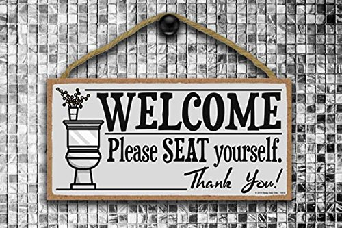 Honey Dew Gifts Welcome Please Seat Yourself 5 X 10 Inch Hanging Wall Art Decorative Wood Sign Home Bathroom Decor 0 2
