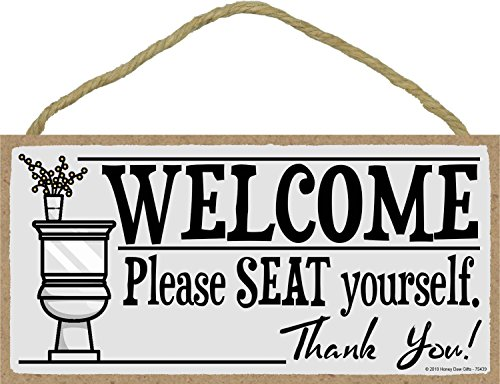 Honey Dew Gifts Welcome Please Seat Yourself 5 X 10 Inch Hanging Wall Art Decorative Wood Sign Home Bathroom Decor 0