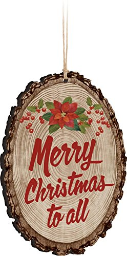 P GRAHAM DUNN Merry Christmas To All Poinsetta Holly Rustic Bark Look Wood Christmas Ornament 0