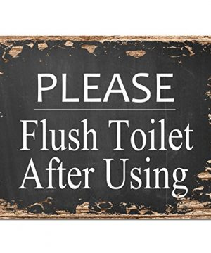 Please Flush Toilet After Using Chic Sign Rustic Shabby Vintage Style Retro Kitchen Bar Pub Coffee Shop Wall Decor 9x12 Metal Plate Sign Home Store Decor Plaques 0 300x360