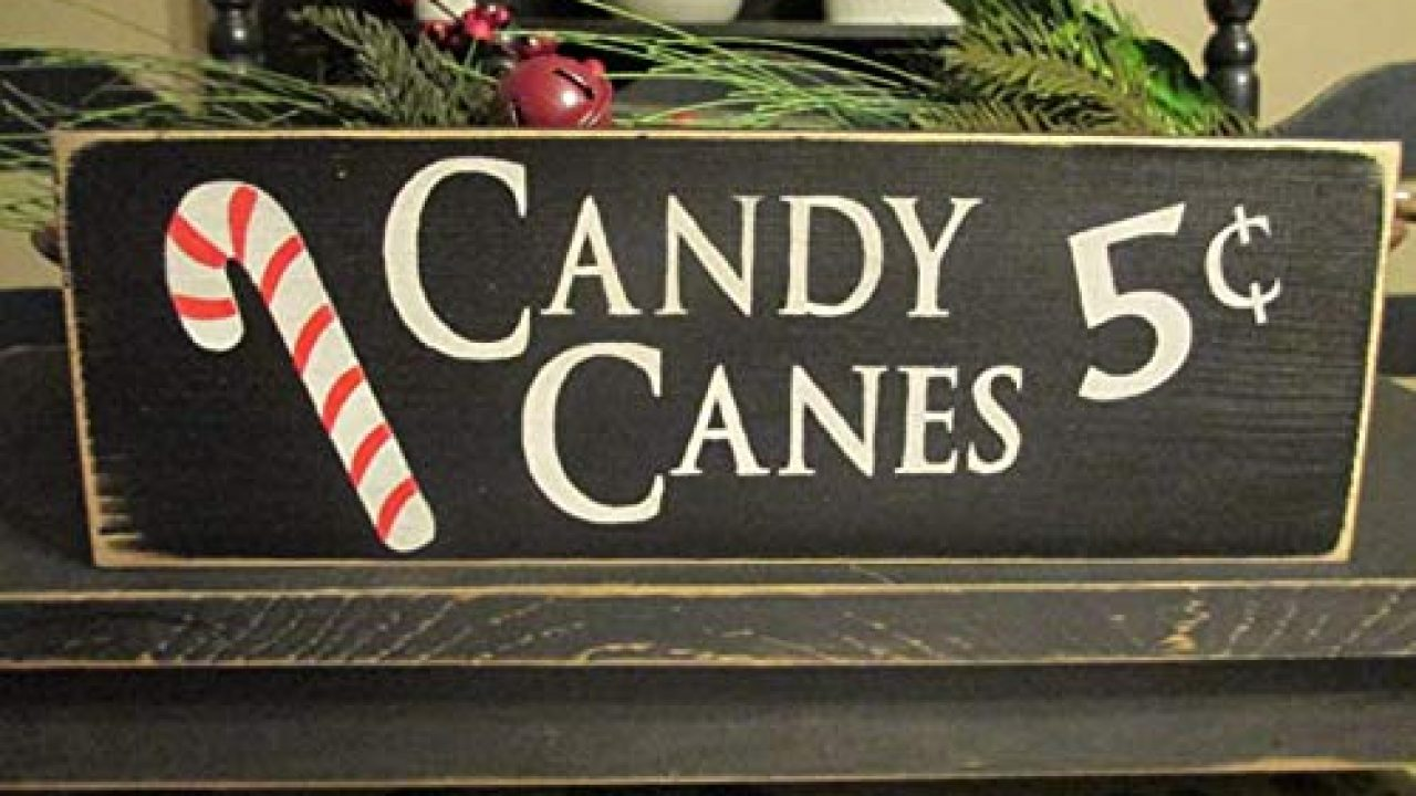 Primitive Decor Candy Canes Five Cents Primitive Wood Sign Candy Cane Sign Christmas Sign Rustic Christmas Sign Farmhouse Goals