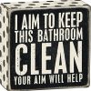 Primitives By Kathy 1 X I Aim To Keep This Bathroom Clean Your Aim Will Help Wooden Sign 0 100x100