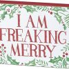 Primitives By Kathy Holiday Block Sign I Am Freaking Merry 0 100x100