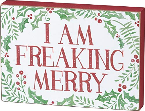Primitives By Kathy Holiday Block Sign I Am Freaking Merry 0