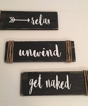 Relax Unwind Get Naked Black Bathroom Spa Wooden Signs 0 300x360