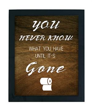WaaHome Funny You Never Know What You Have Until Its Gone Bathroom Decor Sign Wood Framed Farmhouse Bathroom Wall Decor 0 300x360