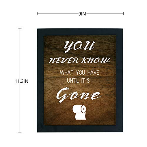 WaaHome Funny You Never Know What You Have Until Its Gone Bathroom Decor Sign Wood Framed Farmhouse Bathroom Wall Decor 0 4