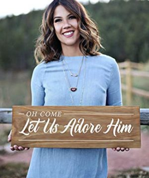 Kanwa Custom Oh Come Let Us Adore Him Wood Sign Modern Farmhouse Christmas Decorations Christmas Wood Sign Christian Christmas Sign GP1831 0 300x360