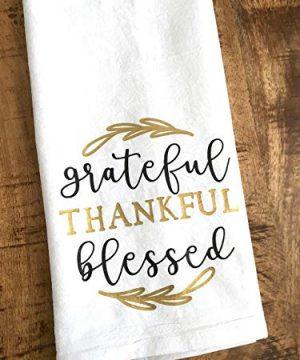 Grateful Thankful Blessed Kitchen Towel Thanksgiving Gift 0 3 300x360
