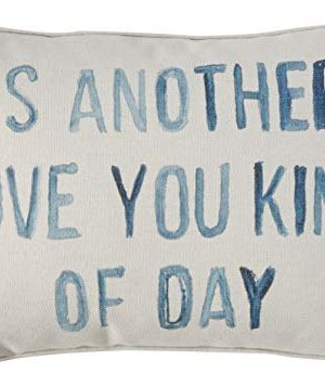 Creative Co Op Cotton Blend Pillow Its Another I Love You Kind Of Day Gray 0 300x355