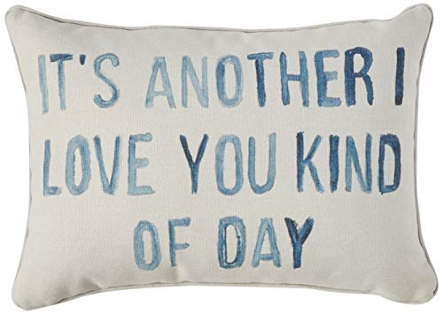 Creative Co Op Cotton Blend Pillow Its Another I Love You Kind Of Day Gray 0
