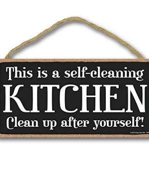 Honey Dew Gifts Kitchen Decor This Is A Self Cleaning Kitchen 5 Inch By 10 Inch Hanging Wall Art Decorative Wood Sign Home Decor 0 300x360