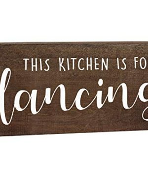 This Kitchen Is For Dancing Sign Farmhouse Wall Decor 6x12 Rustic Wood Decoration With Saying 0 300x360
