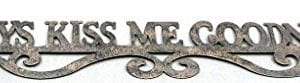 Rustic Always Kiss Me Goodnight Tin Metal Sign Metal Wall Art Kids Bedroom Home Decor 24 L 0 300x83