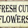 Uptell Fresh Cut Flowers Metal Signs Vintage Look Rustic Metal Signs Retro 8x12 Inch 0 100x100