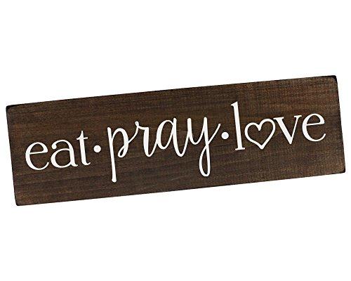 Eat Pray Love Sign Wall Art Wall Decor Kitchen Wall Decor Rustic Kitchen Decor Wood Sign For Kitchen 0