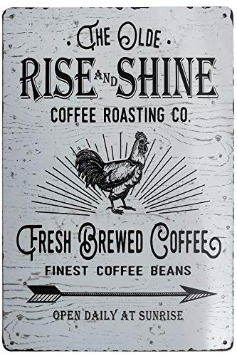 PXIYOU The Old Rise And Shine Fresh Brewed Coffee Vintage Metal Tin Signs For Kitchen Cafe Diner Or Restaurant Size 8X12 Inches 0