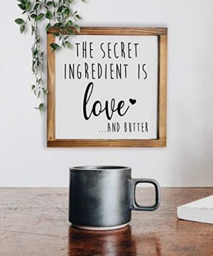 The Secret Ingredient Is Always Love And Butter Sign Funny Kitchen Sign Modern Farmhouse Kitchen Decor Kitchen Wall Decor Country Kitchen Decor With Solid Wood Frame 12x12 Inch 0 3 300x360