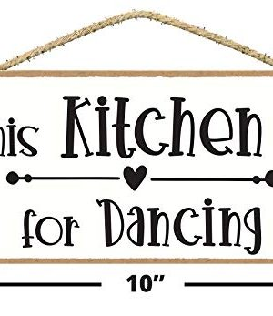 This Kitchen Is For Dancing Sign In This Kitchen We Dance Sign Cute Kitchen Decor Farmhouse Kitchen Sign Wall Plaques With Sayings 0 0 300x347
