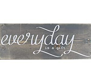 BIG Everyday Is A Gift Wooden Sign Farmhouse Wood Decor With Quotes 0 300x270