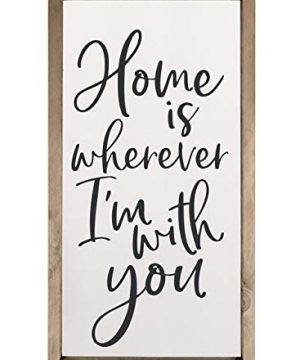 Home Is Wherever Im With You Framed Wood Farmhouse Wall Sign 18x36 0 300x360