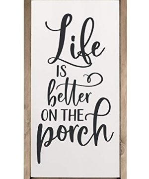 Life Is Better On The Porch Framed Wood Farmhouse Wall Sign 18x36 0 300x360