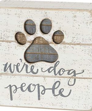 Primitives By Kathy Hand Lettered Slat Box Sign Were Dog People 0 300x360