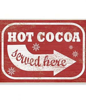Stupell Industries Holiday Rustic Distressed White And Red Vintage Sign Hot Cocoa Served Here Wall Plaque 10 X 15 Design By Artist Daphne Polselli 0 300x360