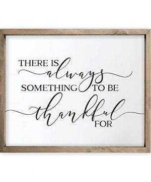 There Is Always Something To Be Thankful For Framed Rustic Wood Farmhouse Wall Sign 12x15 0 300x360