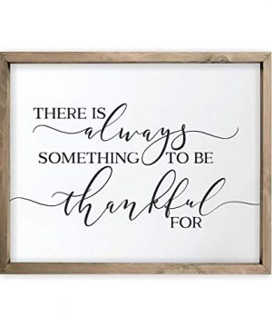 There Is Always Something To Be Thankful For Framed Rustic Wood Farmhouse Wall Sign 24x30 0 300x360