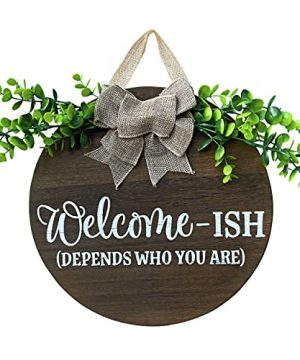 Welcome Ish Sign For Front Door Front Door Decor Front Porch Decorations Hanging Sign Rustic White Wooden Farmhouse Signs On Paulownia Wood 12 X 12 Inch House And Office Sign Brown Welcome 0 300x360