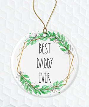 Best Daddy Ever Ornament Rae Dunn Ornament Gift For Daddy Daddy Christmas Ornament Gift For Husband For Daddy From Daughter Both Sides 0 300x360