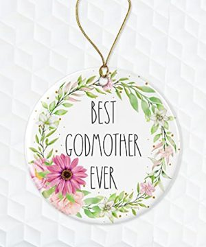 Best Godmother Ever Ornament Rae Dunn Ornament Gift For Godmother Floral Christmas Ornament Gift For Wife For Godmother From Daughter Both Sides 0 300x360